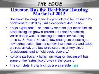 Houston Has the Healthiest Housing Market of 2013