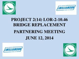 PROJECT 2(14) LOR-2-10.46 BRIDGE REPLACEMENT