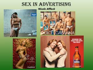 Sex in Advertising Nicole Affleck