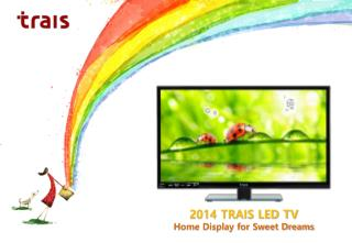 2014 TRAIS LED TV Home Display for Sweet Dreams
