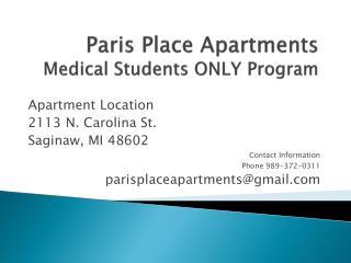 Paris Place  Apartments Medical Students ONLY Program