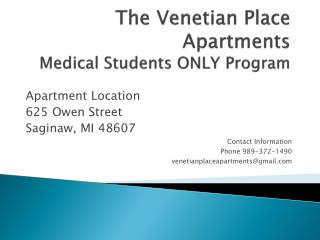 The Venetian Place Apartments Medical Students ONLY Program