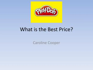 What is the Best Price?