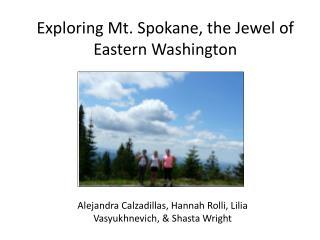 Exploring Mt. Spokane, the Jewel of Eastern Washington