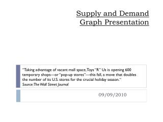 Supply and Demand  Graph Presentation