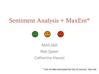 Sentiment Analysis +  MaxEnt *