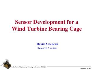 Sensor Development for a Wind Turbine Bearing Cage
