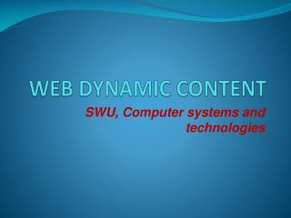 WEB DYNAMIC CONTENT