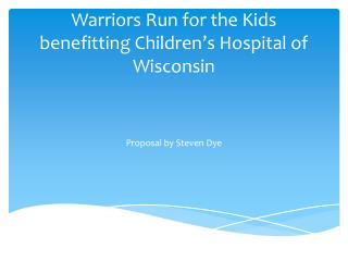 Warriors Run for the Kids benefitting Children's Hospital of Wisconsin