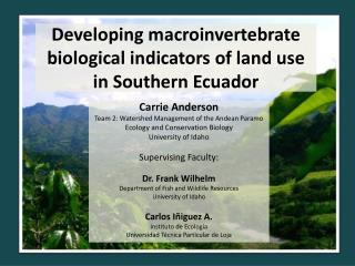 Developing macroinvertebrate biological indicators of land use in Southern Ecuador