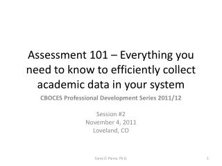 Assessment 101 – Everything you need to know to efficiently collect academic data in your system