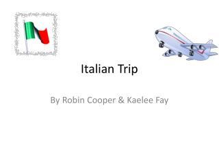 Italian Trip