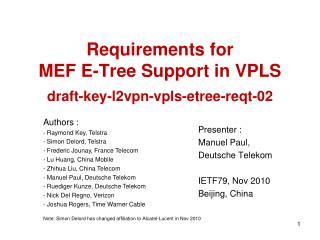 Requirements for  MEF E-Tree Support in VPLS draft-key-l2vpn-vpls-etree-reqt-02