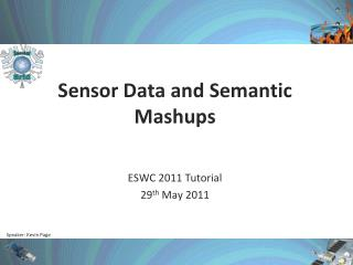 Sensor Data and  Semantic Mashups
