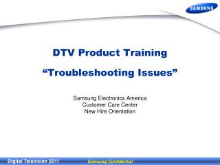 "DTV Product Training ""Troubleshooting Issues"""