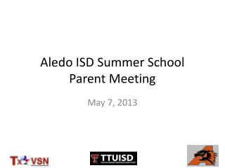 Aledo ISD Summer School Parent Meeting