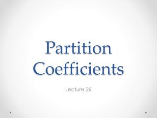 Partition  Coefficients