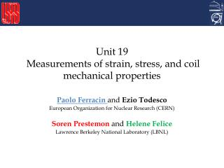 Unit 19   Measurements of strain, stress, and coil mechanical properties