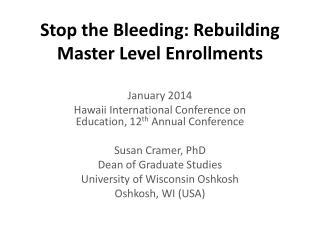 Stop the Bleeding: Rebuilding Master Level Enrollments