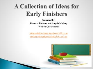 A Collection of Ideas for  Early Finishers