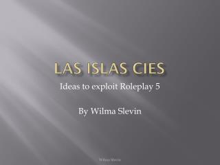 Las Islas  Cies