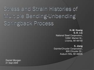 Stress and Strain Histories of Multiple Bending-Unbending Springback Process