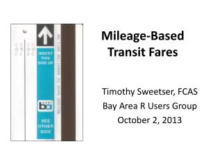 Mileage-Based  Transit Fares