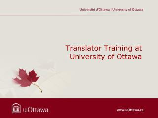 Translator Training  at University  of Ottawa