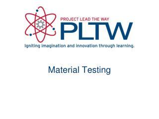 Material Testing