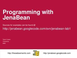 Programming with  JenaBean