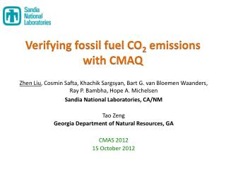Verifying fossil fuel CO 2  emissions  with CMAQ