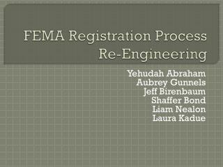 FEMA Registration Process Re-Engineering