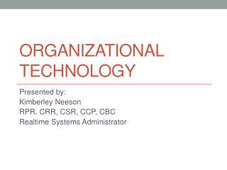 Organizational Technology