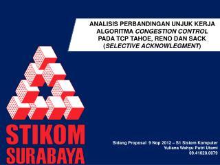 Sidang  Proposal  9  Nop  2012 – S1  Sistem Komputer Yuliana Wahyu Putri Utami 09.41020.0079