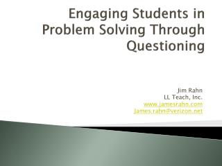 Engaging Students in Problem Solving Through Questioning