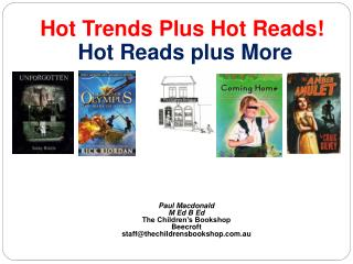 Hot Trends Plus Hot Reads!  Hot Reads plus More Paul Macdonald M Ed B Ed   The Children's Bookshop