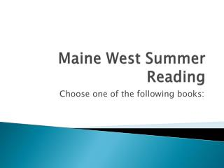Maine West Summer Reading