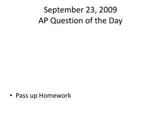 September 23, 2009 AP Question of the Day