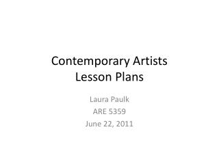 Contemporary Artists  Lesson Plans