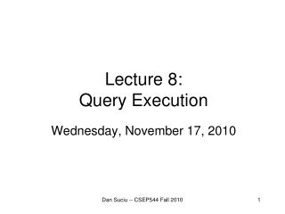 Lecture 8: Query Execution