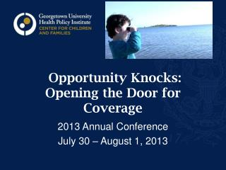 Opportunity Knocks:  Opening the Door for Coverage
