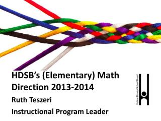 HDSB's  ( Elementary ) Math  Direction  2013-2014