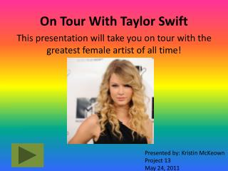 On Tour With Taylor Swift