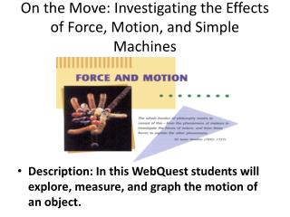 On the Move: Investigating the Effects of  Force, Motion, and Simple Machines