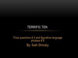Terrific Ten