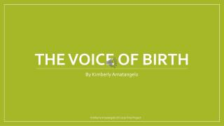 The Voice of Birth