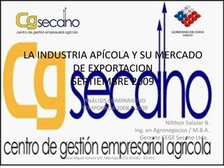 LA INDUSTRIA AP COLA Y SU MERCADO DE EXPORTACION SEPTIEMBRE 2009