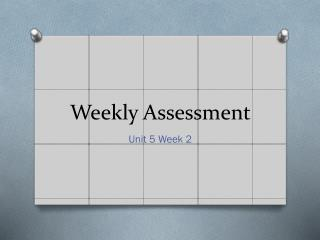 Weekly Assessment
