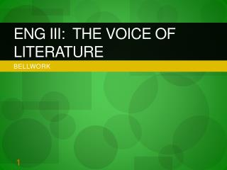 ENG III:  The Voice of Literature