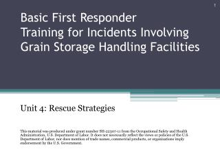 Basic First Responder Training for Incidents Involving Grain Storage Handling Facilities